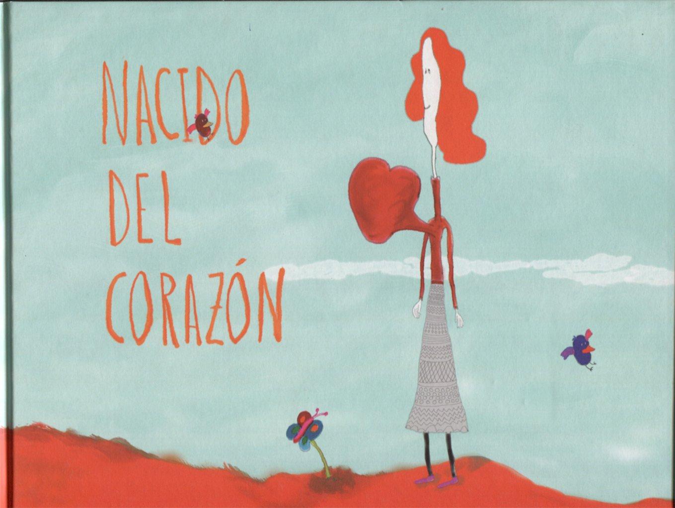 Nacido del corazón (Spanish Edition)