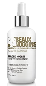 Beaux Noggins REVOLUTIONARY LEAVE-IN CONDITIONER Creates Shine w/o Weight or Oily Look - Strengthens, Smooths, Detangles - Great For Flat Irons - Safe for Color, Straightened & Chemically Treated Hair