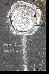 Return Trip Paperback