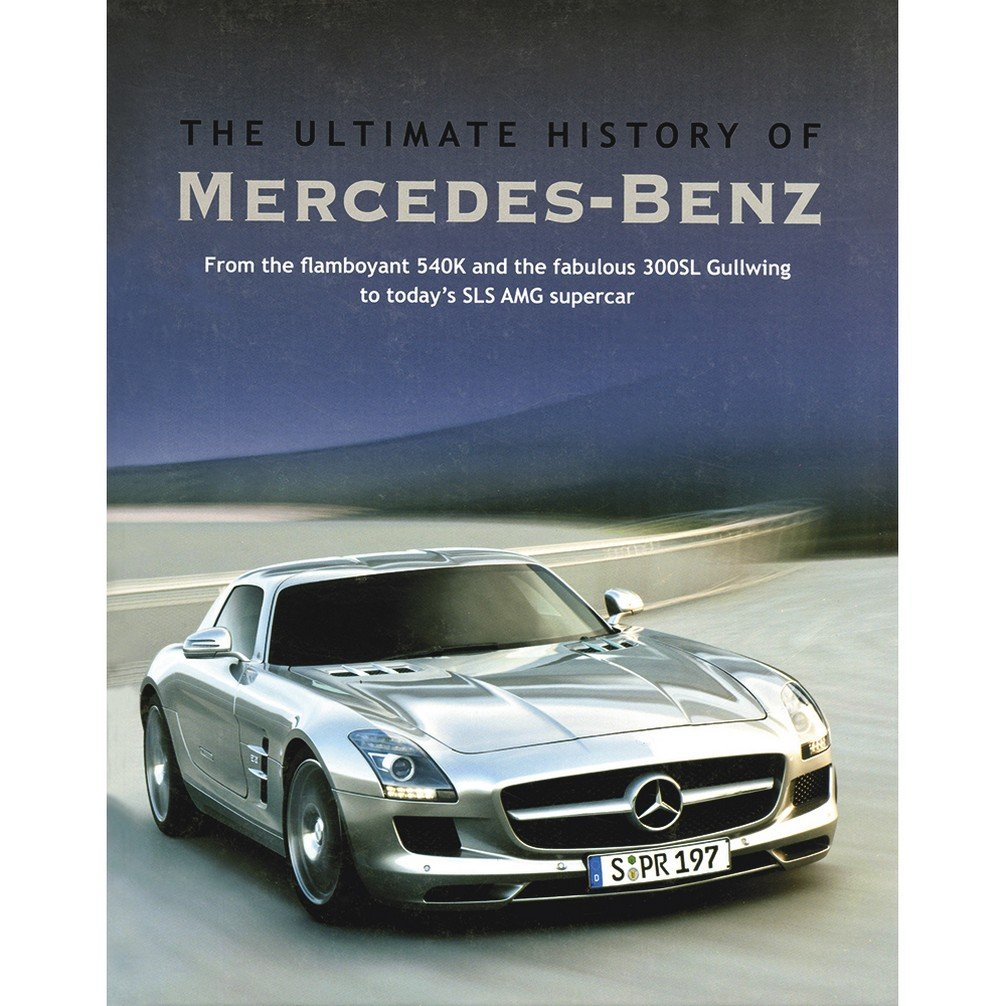 Great Buy The Ultimate History Of Mercedes Benz Book Online At Low Prices In  India | The Ultimate History Of Mercedes Benz Reviews U0026 Ratings   Amazon.in
