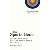 The Sports Gene: Talent, Practice and the Truth About Success (English Edition)