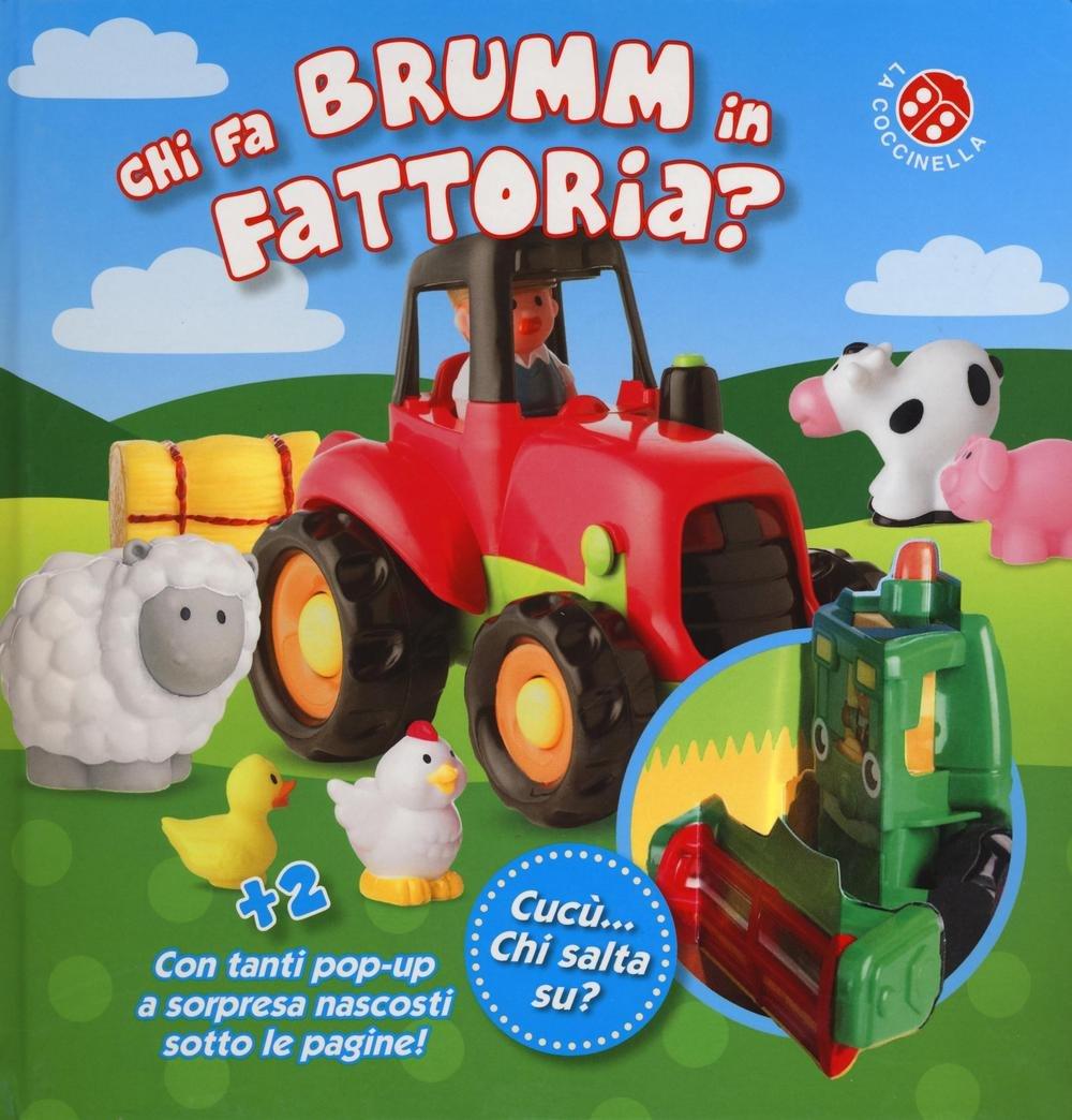 Chi fa brumm in fattoria? Ediz. a colori: 1 Cartonato – 17 nov 2016 Dawn Sirett G. Mantegazza La Coccinella 8868903164