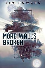 More Walls Broken Kindle Edition