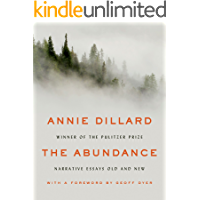 The Abundance: Narrative Essays Old and New