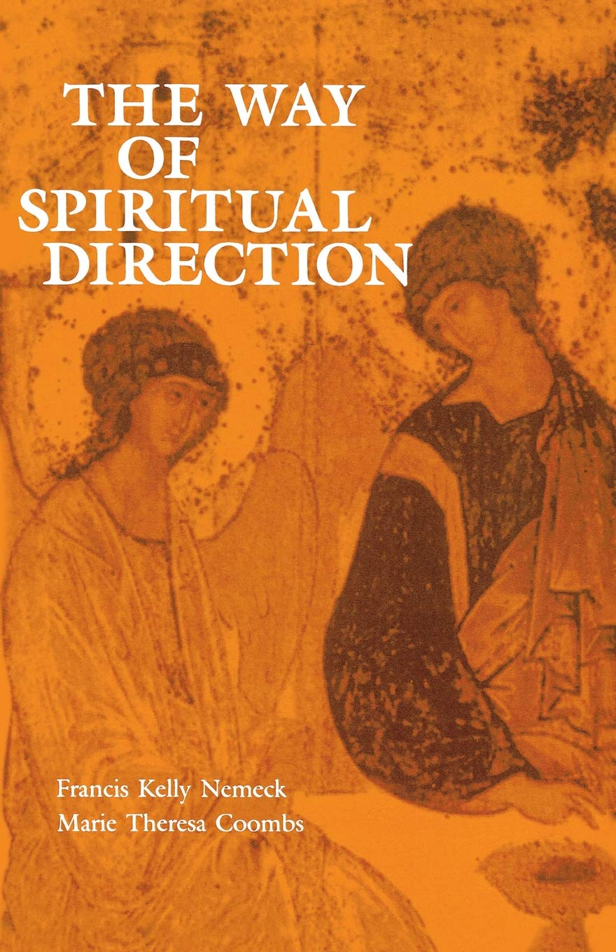 The Way of Spiritual Direction (Consecrated Life Studies) by Brand: Michael Glazier