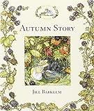 Autumn Story (Brambly Hedge) (Brambly Hedge S)