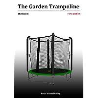The Garden Trampoline: The Basics