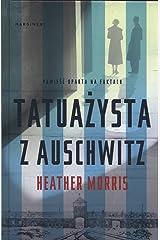 Tatuazysta z Auschwitz (Polish Edition) Hardcover