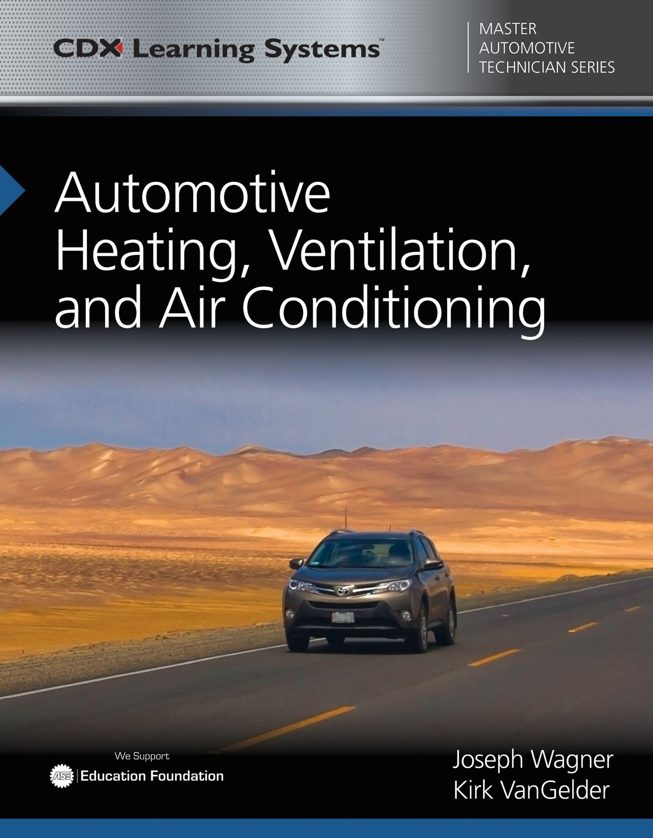 Automotive Heating, Ventilation, and Air Conditioning (Cdx Master Automotive Technician)
