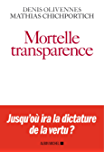 Mortelle Transparence (A.M. POLITIQUE) (French Edition)