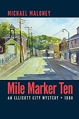 Mile Marker Ten (Mill Town Series) (Volume 1) Paperback