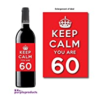 Keep Calm Red You Are 60 Happy 60th Birthday Wine bottle label Celebration Gift for Women and Men.