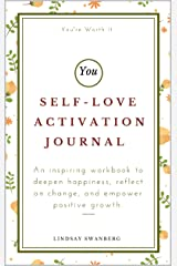 Self-Love Activation Journal Kindle Edition