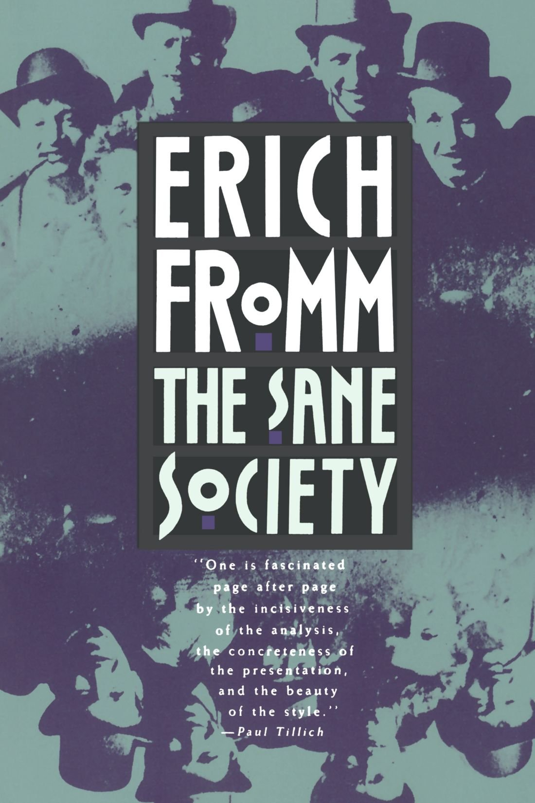 The Sane Society Erich Fromm 9780805014020 Amazon Books