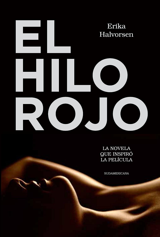 El hilo rojo: La novela que inspiró la película eBook: Erika ...