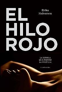 El hilo rojo: La novela que inspiró la película (Spanish Edition)