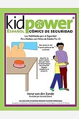 Kidpower Espanol Comics de Seguridad Para Ninos de Edades 9 a 13 (Spanish Edition) Paperback