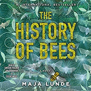 The History of Bees Hörbuch