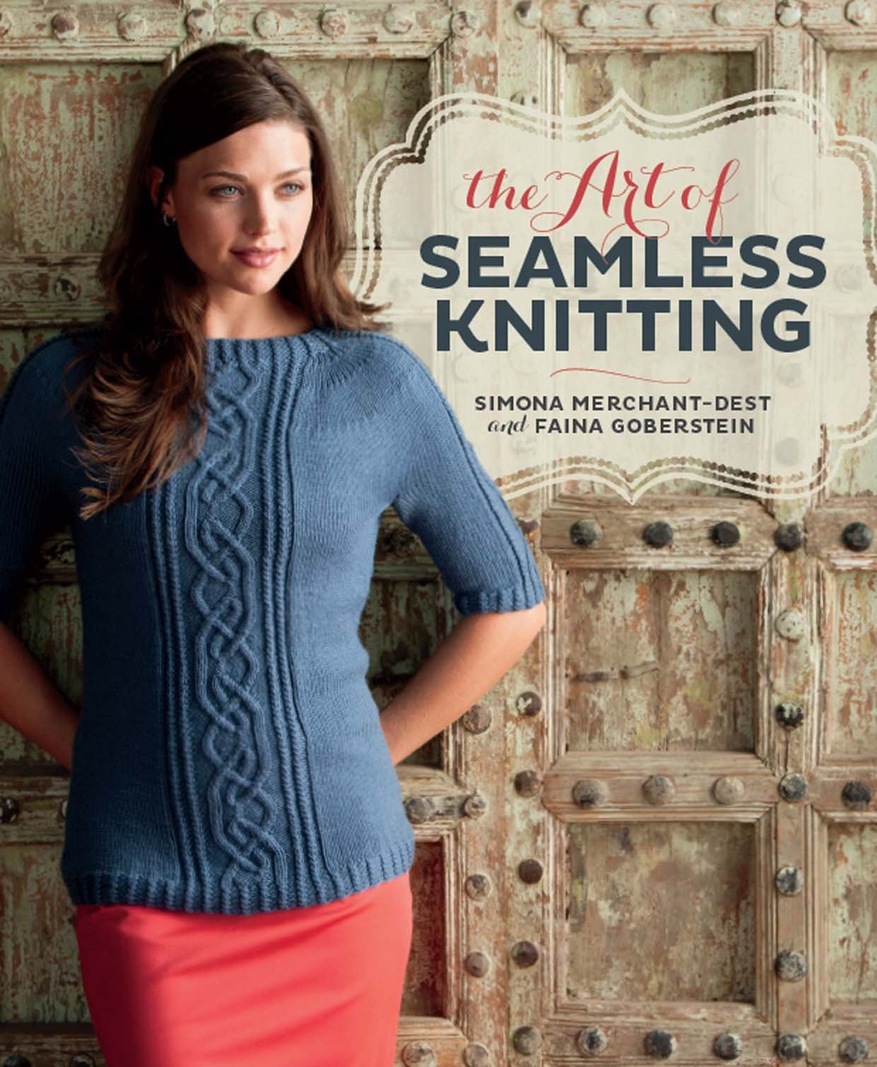 The Art of Seamless Knitting: Simona Merchant-Dest, Faina Goberstein ...