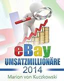 eBay Umsatzmillionäre 2014: Zahlen-Daten-Fakten
