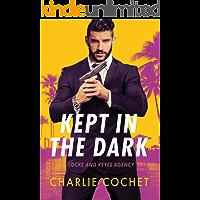 Kept in the Dark (Locke and Keyes Agency Book 1)