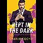Kept in the Dark (Locke and Keyes Agency Book 1) (English Edition)
