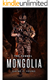 The Tunnel: Mongolia (Primal Force Book 3)