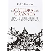 LA CATEDRAL DE GRANADA UN ESTUDIO SOBRE EL