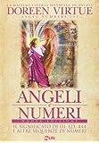 Angeli e numeri. Il significato di 111, 123, 444 e altre sequenze di numeri