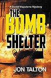 The Bomb Shelter (David Mapstone Mysteries Book 9)