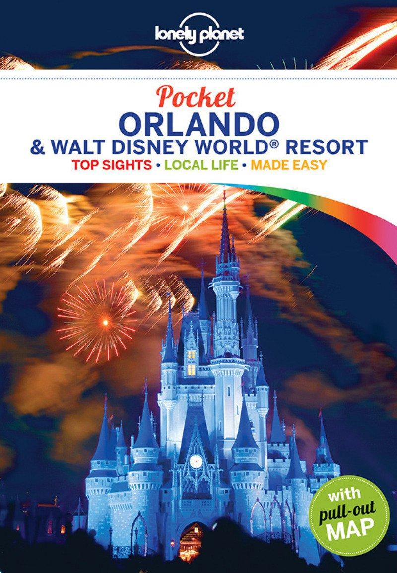 Pocket Orlando & Disney World Resort Lonely Planet Pocket Guide ...