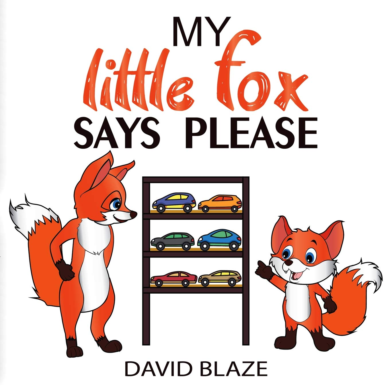 Amazon.com: My Little Fox Says Please (9781732591400): David ...