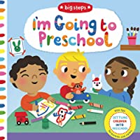 I'm Going to Preschool (Big Steps)