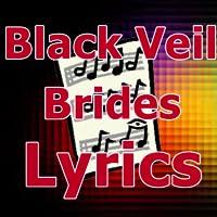 Lyrics for Black Veil Brides