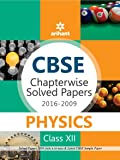 CBSE Chapterwise 2016-2009 Physics Class 12th