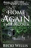 Home Again: Starting Over: 4