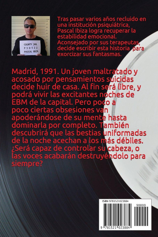 EBM Madrid Obsession (Spanish Edition): Pascal Ibiza: 9781521023884: Amazon.com: Books