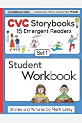 CVC Storybooks SET 1 Student Workbook: 15 Emergent Readers with Spelling Practice Paperback