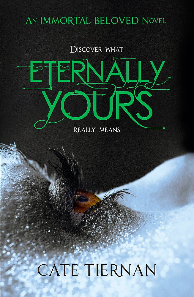 Eternally Yours (Immortal Beloved Book Three) ebook