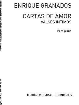 Enrique Granados: Cartas de Amor Valses Intimos. Partituras ...