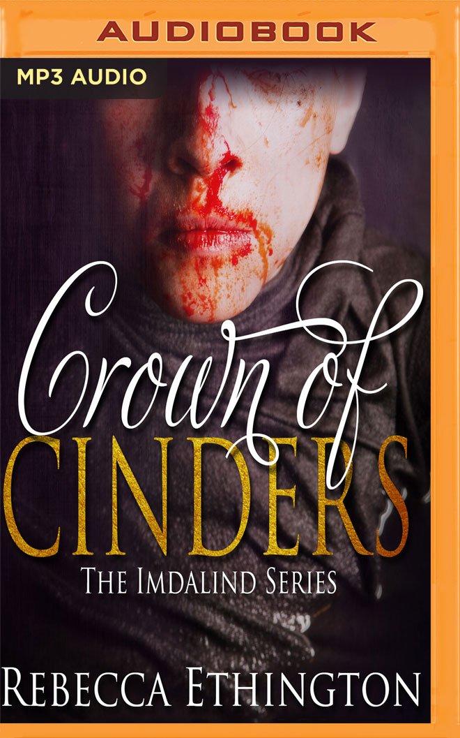Amazon Crown Of Cinders Imdalind 9781536682038 Rebecca