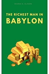 The Richest Man In Babylon - Original Edition Kindle Edition