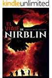 El viaje de Nirblin: (Fantasía épica)