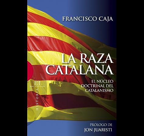 La raza catalana eBook: López, Francisco Caja: Amazon.es: Tienda ...