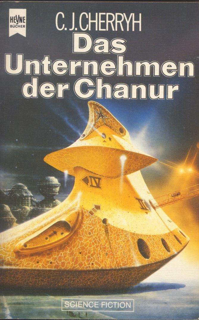 C. J. Cherryh - Das Unternehmen der Chanur (Chanur 2)