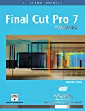 Final Cut Pro 7 avanzado / Final Cut Pro 7 Advanced Editing