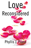 Love Reconsidered: A Novel