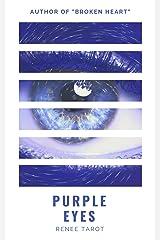 Purple Eyes Kindle Edition