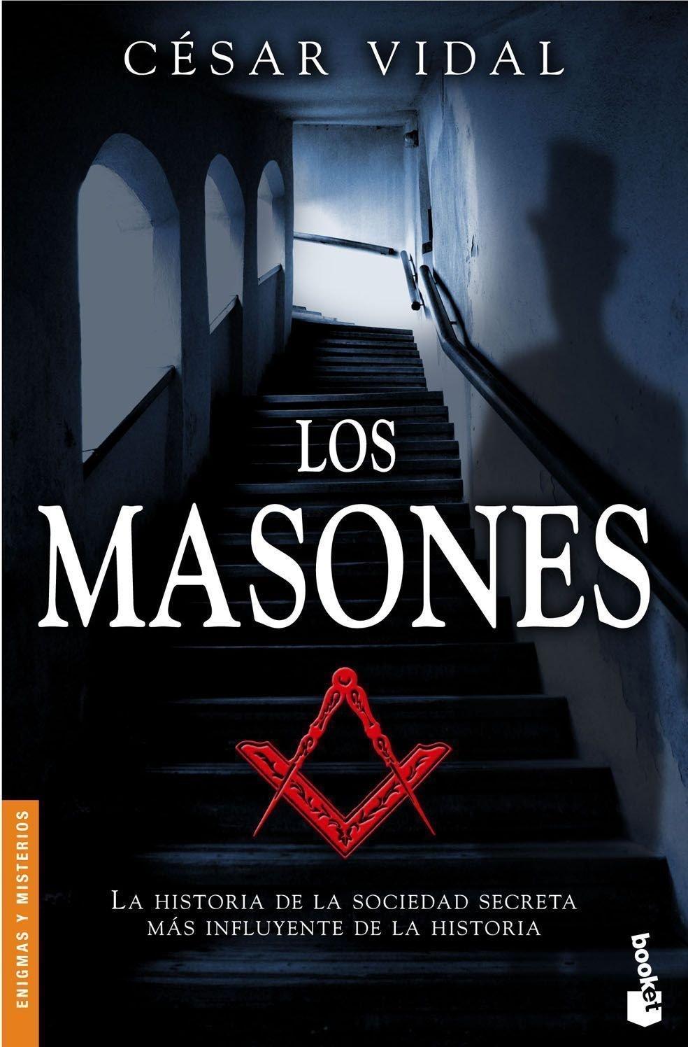 Los masones (Divulgación): Amazon.es: Vidal, César: Libros
