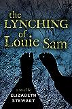 Lynching of Louie Sam, The